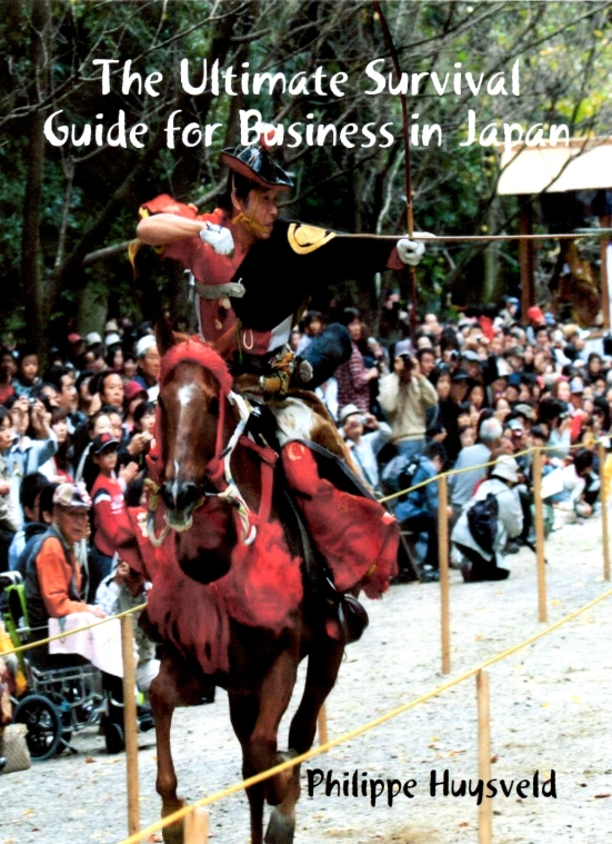 The Ultimate Survival Guide for Business in Japan (Philippe Huysveld)