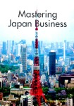 Mastering Japan Business (Philippe Huysveld)