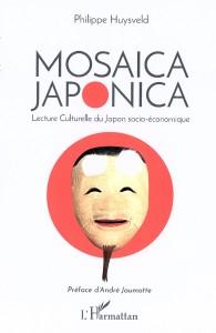 Editions L'Harmattan - MOSAICA JAPONICA - Philippe Huysveld